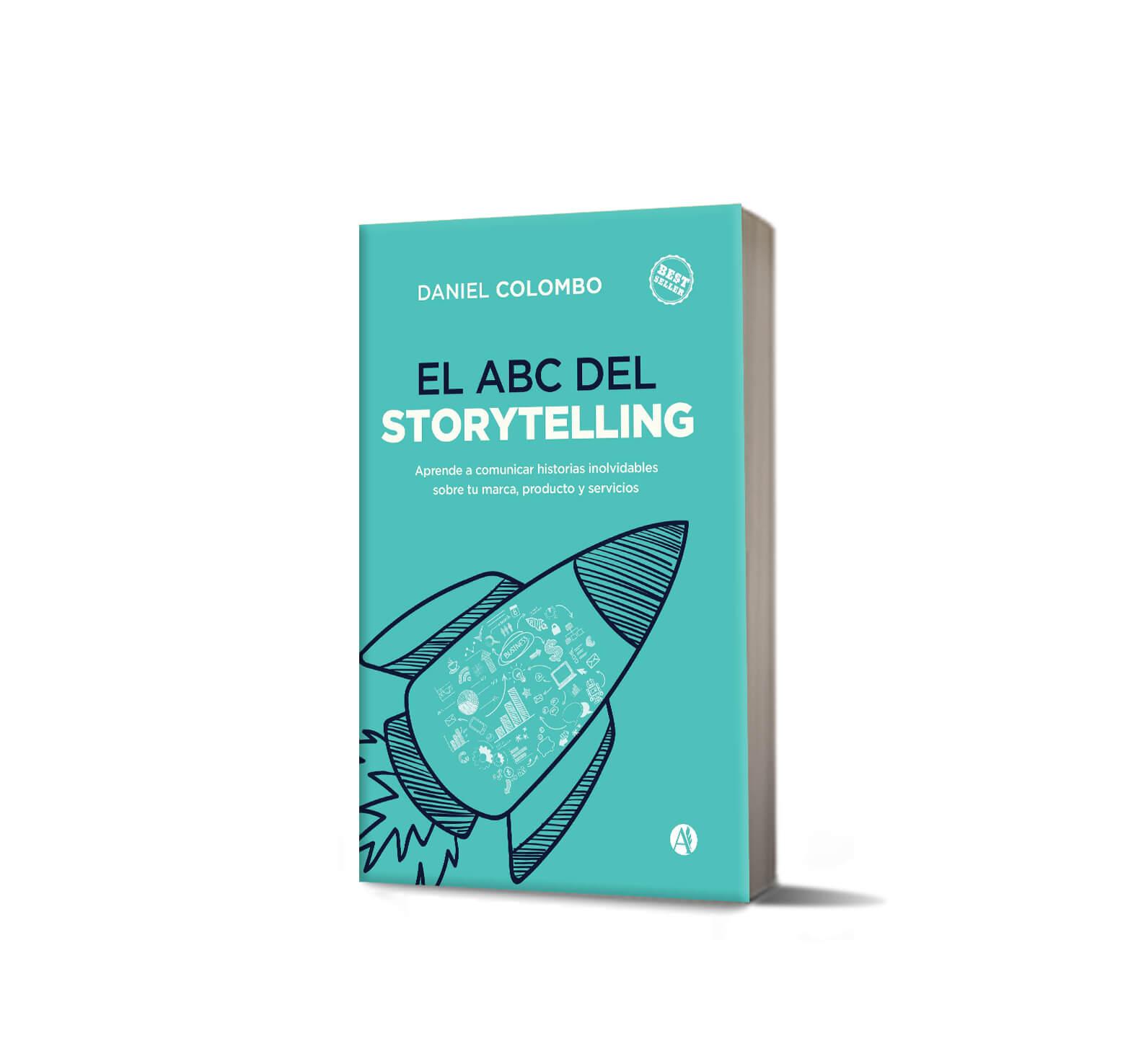 Libro El Abc Del Storytelling De Daniel Colombo